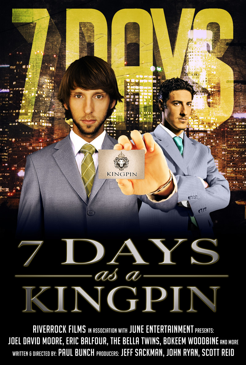 7 Days As A Kingpin Film Poster